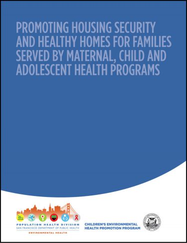 Promoting Housing Security and Healthy Homes for Families Served by Maternal, Child and Adolescent Health Programs